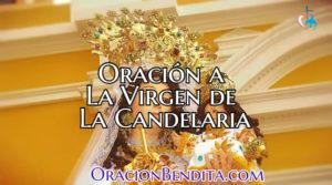Oración A La Virgen De La Candelaria Para Difuntos, Amor y Más