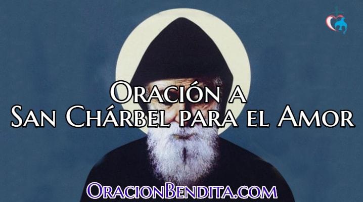 Oración a San Charbel para atraer el amor