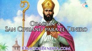 Oración a San Cipriano para Conseguir y Atraer Dinero Urgente
