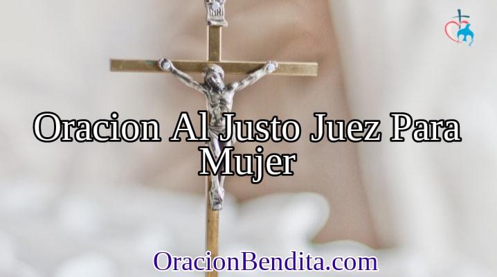 Oración Al Justo Juez Para La Mujer