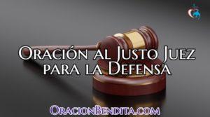 Oración al Justo Juez Para La Defensa de mi Alma