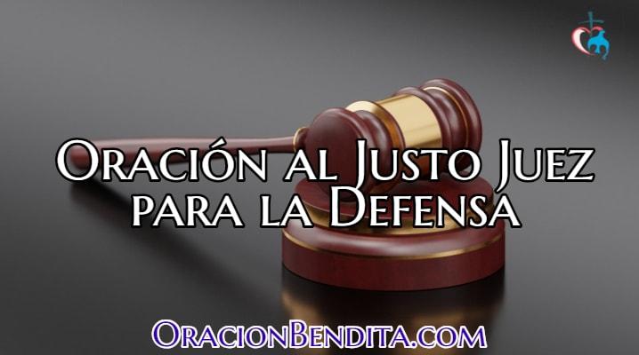 Oración al Justo Juez Para La Defensa