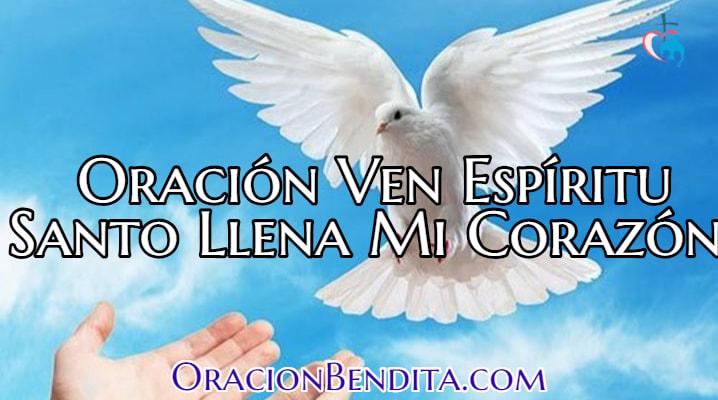 Oración Ven Espíritu Santo Llena Mi Corazón