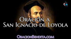 Oración a San Ignacio de Loyola para: Protección, Alejar y más