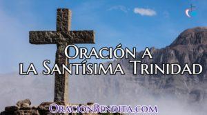 Oración a la Santísima Trinidad Para: Dominar, Protección y Más