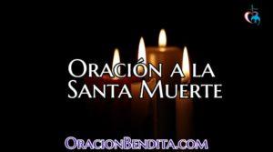 Oraciones a la Santa Muerte para: Amor, Dinero y Más