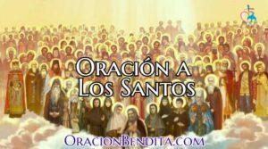 Oración para Todos los Santos Católicos