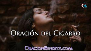 Oración del Cigarro Para El Dinero, Atraer y Más