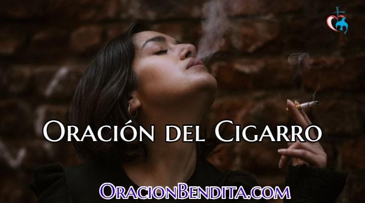 Oración del Cigarro