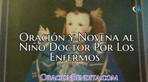 Oración y Novena al Niño Doctor Por Los Enfermos