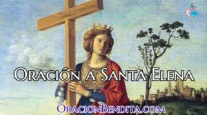 Oración a Santa Elena Para El: Dinero, Trabajo, Separar y Más