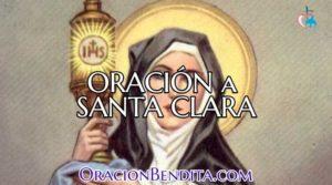 Oración A Santa Clara: Amor, Dinero, Trabajo Y Más