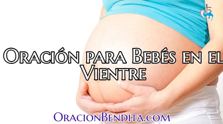 Oración de proteccion para mi bebe en el vientre