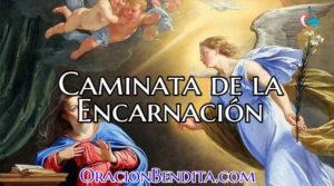 Caminata de la Encarnación: Oración, Milagros, Novena y Más