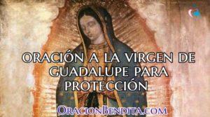 Oración a la Virgen de Guadalupe para la Protección Divina