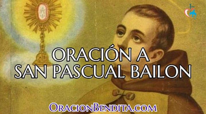 Oración a san pascual bailon urgente