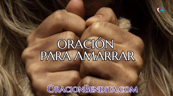 Oración para amarrar a una persona rápido