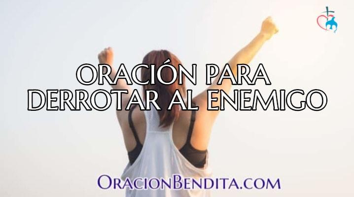 oracion para  dominar al enemigo