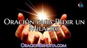 Oración para Pedir un Milagro Urgente Para Salud y Más