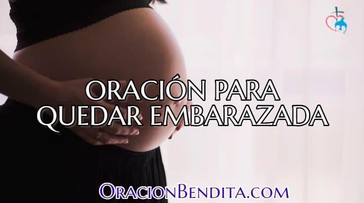 Oración para quedar embarazada de forma efectiva