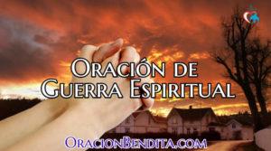 Oración Poderosa para Guerras Espirituales