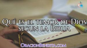 Todo Sobre El Temor de Dios Según la Biblia